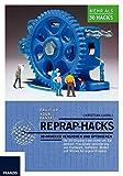 RepRap Hacks: 3D-Drucker verstehen und optimieren: 3D-Drucker verstehen und optimieren. Ihr...