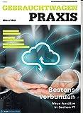 Gebrauchtwagen Praxis 3 2018 Neue Ansätze in Sachen IT Zeitschrift Magazin Einzelheft Heft